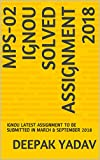 #2: MPS-02 IGNOU SOLVED ASSIGNMENT 2018: IGNOU LATEST ASSIGNMENT TO BE SUBMITTED IN MARCH & SEPTEMBER 2018