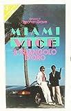 Miami Vice: Il triangolo d'oro
