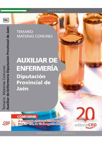 Auxiliar de Enfermería Diputación Provincial de Jaén. Temario Materias Comunes (Colección 1373) por Sin datos