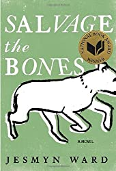 Salvage the Bones: A Novel by Jesmyn Ward (2011-09-06)