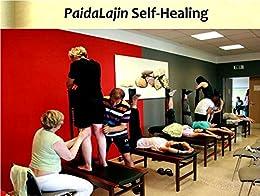 PaidaLajin Self-Healing (English Edition) von [Xiao, Hongchi]