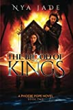 The Blood of Kings: A Phoebe Pope Novel * Book 2: Volume 2