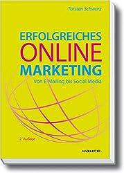 Erfolgreiches Online-Marketing: Schritt für Schritt zum Ziel (Haufe Fachbuch)