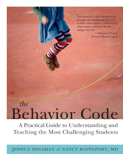 The Behavior Code: A Practical Guide to Understanding and Teaching the Most Challenging Students (English Edition)
