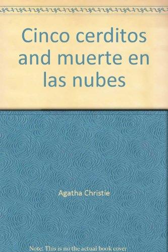 CINCO CERDITOS / MUERTE EN LAS NUBES