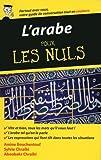L'arabe - Guide de conversation pour les Nuls, 2ème édition...