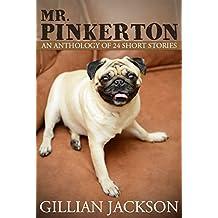 Mr. Pinkerton - An Anthology of 24 Short Stories