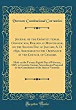Journal of the Constitutional Convention, Holden at Montpelier, on the Second Day of January, A. D. 1850, Agreeable to the Ordinance of the Council of ... Consider Certain Amendments Proposed to the