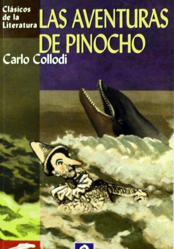 Las aventuras de pinocho (Clásicos de la literatura universal)
