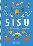 Sisu - L'art finlandais du courage