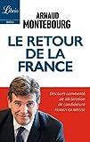 Le retour de la France: Discours commenté de déclaration de candidature Frangy-en-Bresse