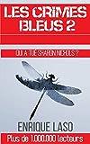 Les crimes bleus II (French Edition)