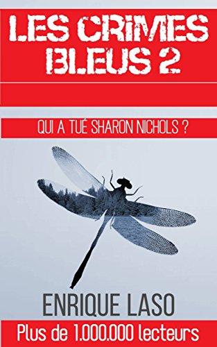 Les crimes bleus II par Enrique Laso