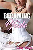 Becoming The Bride