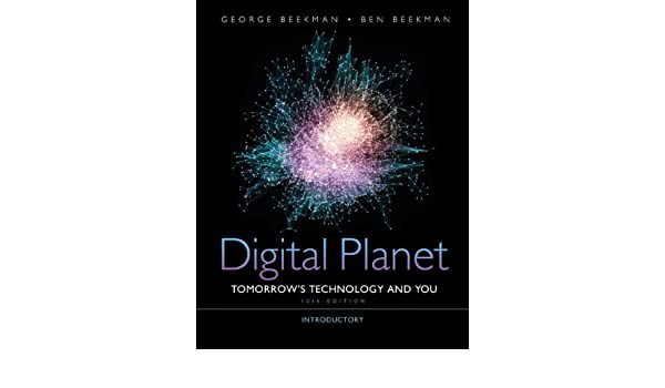 Buy digital planet tomorrows technology and you introductory buy digital planet tomorrows technology and you introductory united states edition computers are your future book online at low prices in india fandeluxe Choice Image