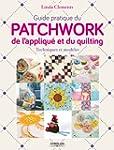 Guide pratique du patchwork, de l'app...