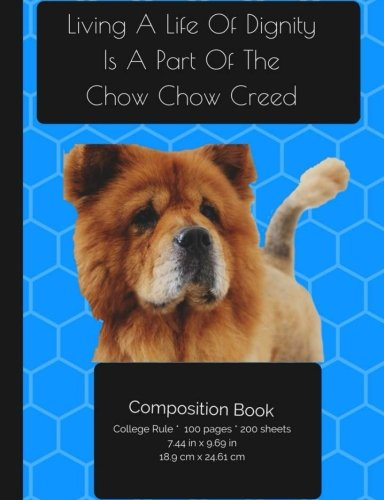 chow-chow-dog-living-a-life-of-dignity-composition-notebook-college-ruled-writers-notebook-for-schoo