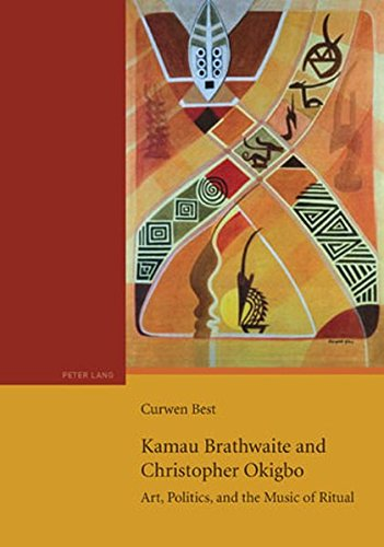 Kamau Brathwaite and Christopher Okigbo: Art, Politics, and the Music of Ritual