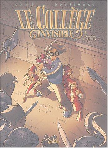 Le Collège invisible, Tome 1 : Cancrus Supremus