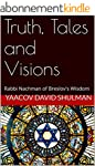 Truth, Tales and Visions: Rabbi Nachm...
