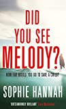 Did You See Melody?: The stunning page turner from the Queen of Psychological Suspense