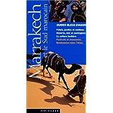 Guide Bleu Évasion : Marrakech et le Sud marocain
