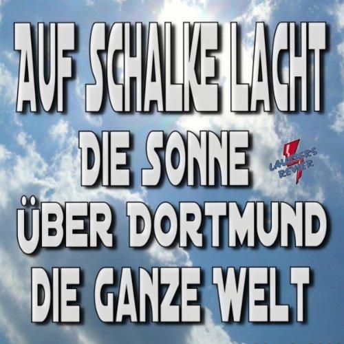 Auf Schalke lacht die Sonne üb...
