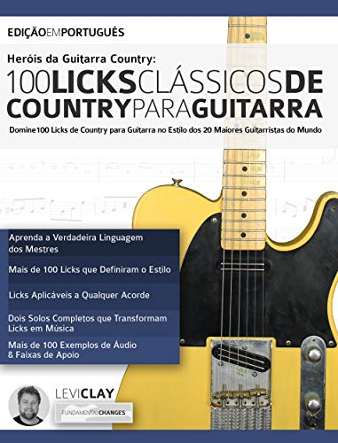 Heróis da Guitarra Country - 100 Licks Clássicos de Country Para ...