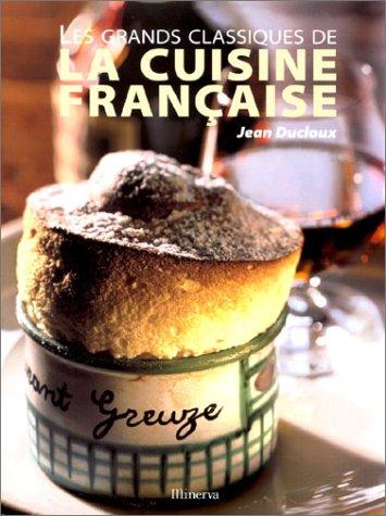 Les Grands classiques de la cuisine française