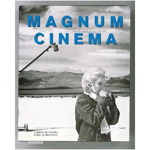 Magnum Cinéma: Des Histoires de Cinéma par les Photo...