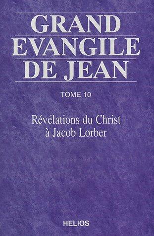 Grand évangile de Jean - T. 10
