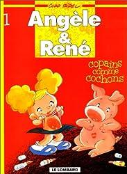 Angèle & René Tome 1 : Copains comme cochons