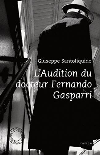 L'audition du docteur Fernand Gasparri