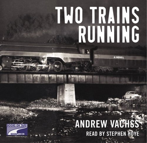 Two Trains Running: (Lib)(CD)