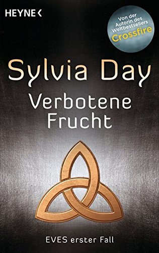 Verbotene Frucht: Eves erster Fall (Eve-Serie, Band 1)