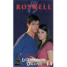Roswell, tome 13 : Le Syndrome Valenti