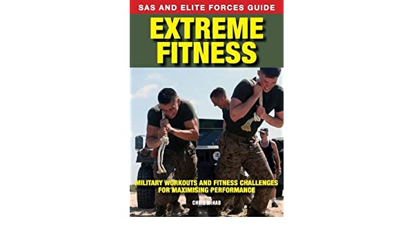 Buy Extreme Fitness: Military Workouts and Fitness Challenges for