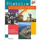 Histoire-geographie, 3e. Livre de l'élève