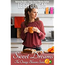 Sweet Dreams (The Orange Blossom Series Book 2) (English Edition)