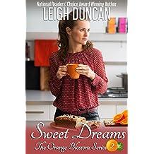 Sweet Dreams (The Orange Blossom Series Book 2)