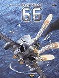 Flottille 66, Tome 1 : Les messagers de l'atome