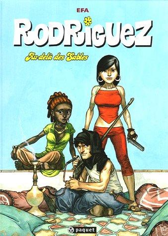 Rodriguez, Tome 2 : Au-delà des sables