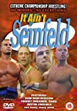 Ecw - It Ain't Seinfeld [UK Import]