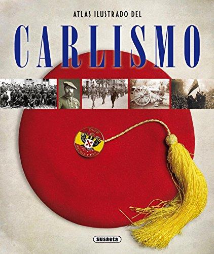 Descargar Libro Atlas ilustrado del Carlismo de Susaeta Ediciones S A