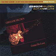 Guitar DeLuxe (2006 New Edition with 30 min. Bonus Tracks and High End remastered)