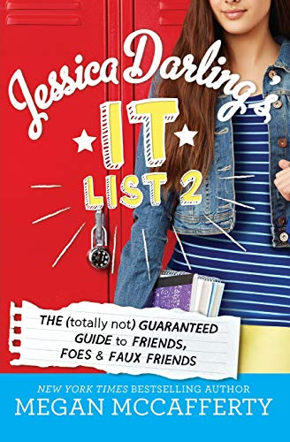 Jessica Darling's It List 2: The (Totally Not) Guaranteed Guide to Friends, Foes & Faux Friends (Une Faux Halloween)