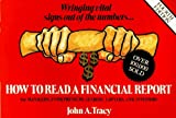 How to Read a Financial Report: Wringing Vital Signs Out of the Numbers by John A. Tracy (1993-10-30)