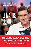 Le Maître de midi (AR.TEMOIGNAGE) - Format Kindle - 9782352047070 - 12,99 €