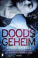 Doods geheim: Om de perfecte moord te plegen, heb je de perfecte dekmantel nodig (Erika Foster Book 6)