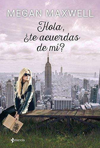 Hola, ¿te acuerdas de mí? (Volumen independiente) por Megan Maxwell